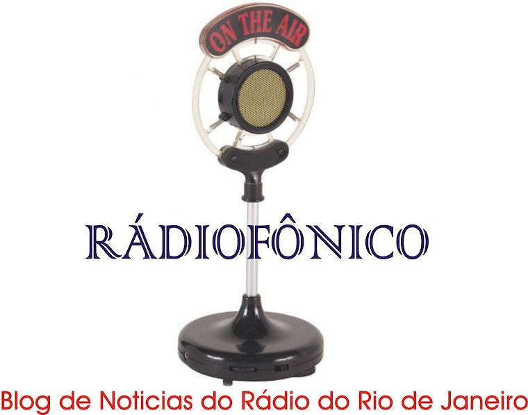 Rádiofônico - Informações do Rádio do RJ