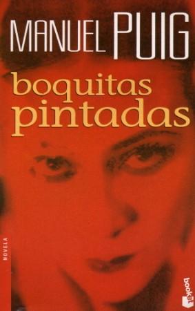portada boquitas pintadas Boquitas Pintadas   Manuel Puig