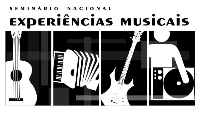 Seminário Nacional Experiências Musicais