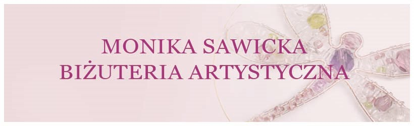 monika sawicka<br>biżuteria artystyczna