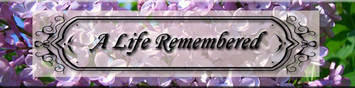 A Life Remembered
