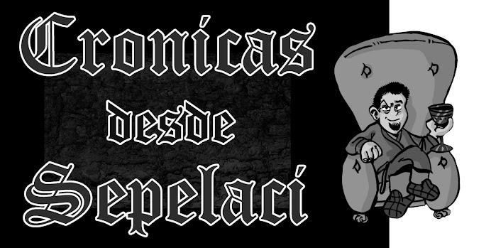 Crónicas desde Sepelaci