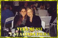 Corrigindo a informação errada, a moça da foto não é a filha e sim a neta de Vera Mussi....
