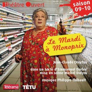 http://2.bp.blogspot.com/_RXXTpwgw_vg/Sv1pHJzCkxI/AAAAAAAACs0/ZeXdjL_olew/s1600-h/Le+Mardi+à+Monoprix+au+théâtre+Ouvert.jpg