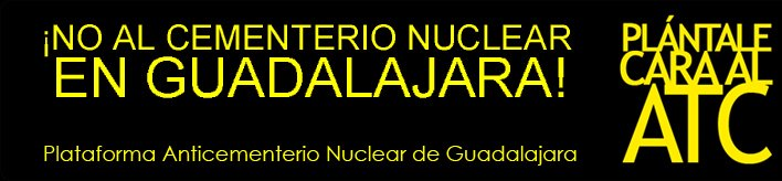 NO AL CEMENTERIO NUCLEAR EN GUADALAJARA!