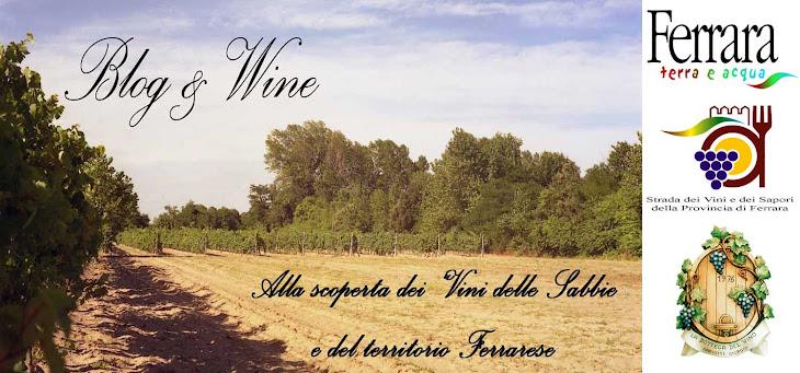 Blog&Wine, alla scoperta di Ferrara, Comacchio e il Delta del Po