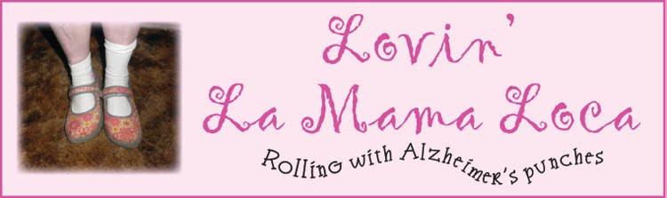 Lovin' La Mama Loca