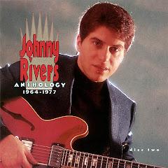 JOHNNY RIVERS ANTHOLOGY