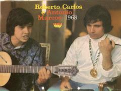 ROBERTO E O SAUDOSO ANTONIO MARCOS