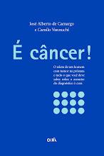 É câncer! (Ed. Oirã, 2008)