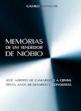 Memórias de um vendedor de nióbio (Ed. do autor, 2007)