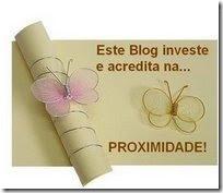 Este blog investe e acredita na proximidade!