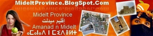 ⴰⵎⴰⵏⴰⴷ ⵏ ⵎⵉⴷⴻⵍⵜ إقليم ميدلت Midelt Province