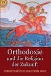 Orthodoxie und die Religion der Zukunft