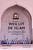 Weg uit de islam - Ibn Warraq