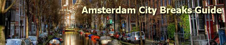 Amsterdam City Breaks Guide Blog