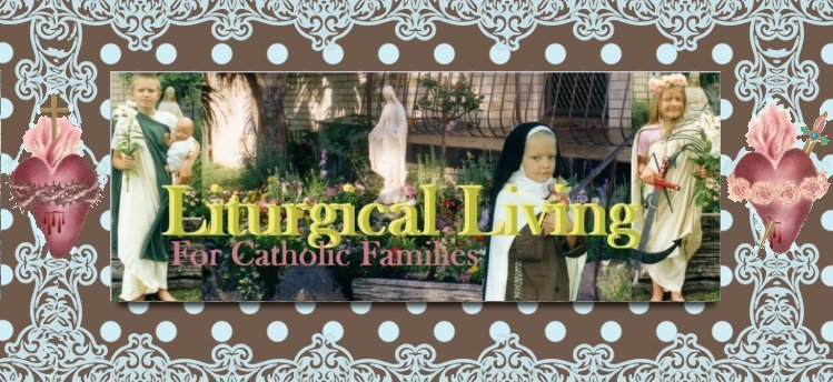 Liturgical Living for Catholic Families