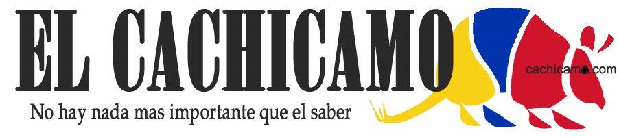 El Cachicamo - Noticias, Opinion y Comentarios sobre Venezuela