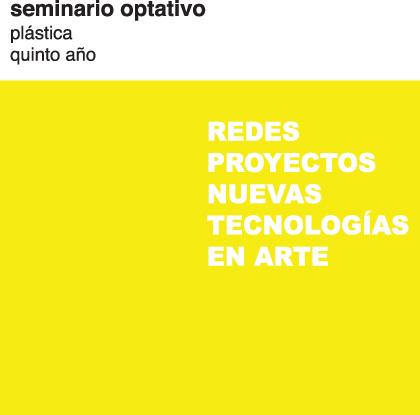 seminario redes, proyectos y nuevas tecnologías