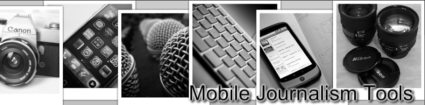 Mobile Journalism Tools