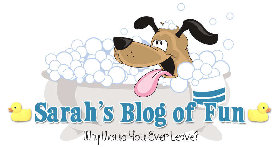SARAH&#39;S BLOG OF FUN