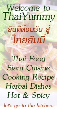 Thai Food and Drink Siam Cuisine Cooking Recipe Yummy Herbal Dishes Hot & Spicy