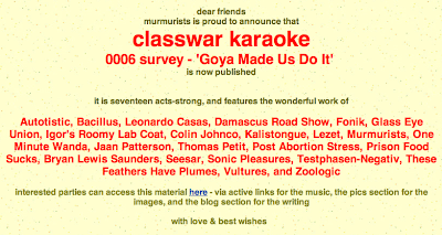 classwar karaoke, Autotistic, Bacillus, Leonardo Casas, Damascus Road Show, Fonik, Glass Eye Union, Igor's Roomy Lab Coat, Colin Johnco, Kalistongue, Lezet, Murmurists, One Minute Wanda, Jaan Patterson, Thomas Petit, Post Abortion Stress, Prison Food Sucks, Bryan Lewis Saunders, Seesar, Sonic Pleasures, Testphasen-Negativ, These Feathers Have Plumes, Vultures, Zoologic