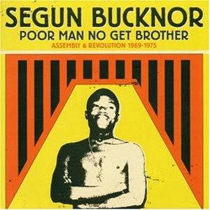 Segun Bucknor and His Revolution Segun Bucknor's Revolution Who Say I Tire