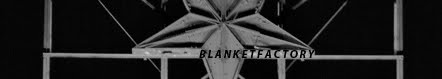 blanket factory