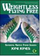 Weightless Flying Free Workbook