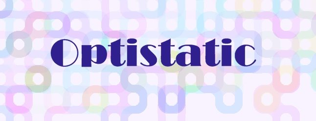 Optistatic