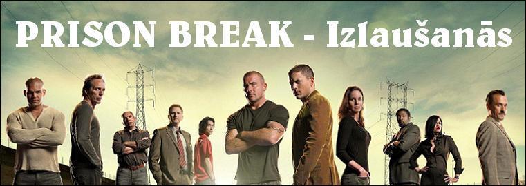 Prison Break - Izlaušanās