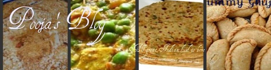 Pooja's Blog,indian food recipes,indian cooking,indian cuisine