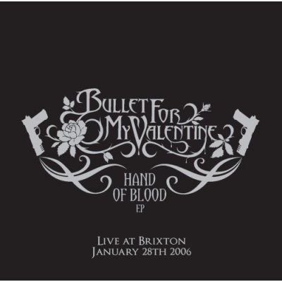Bullet For My Valentine - 2006 - Tears Don't Fall (EP). Track List: