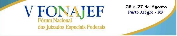 Blog do FONAJEF - Fórum Nacional dos Juizados Especiais Federais