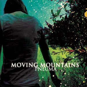 Quagles' musical recommendations: Moving Mountains - Pneuma