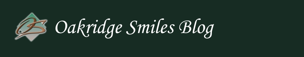Oakridge Smiles Blog