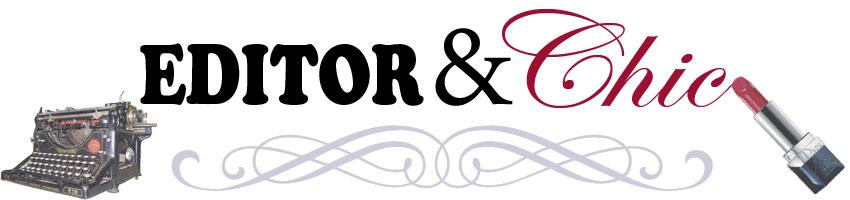 Editor & Chic