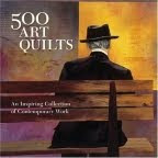 500 Art Quilts: my quilt is on page 363