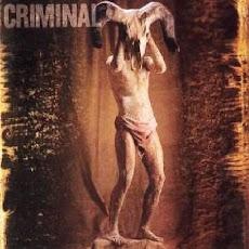 """CRIMINAL  """"DEAD SOUL"""" 1997"""