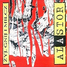 ALASTOR   -Zyj, Gnij i Milcz 1997