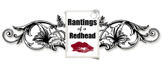 Rantings of A Redhead