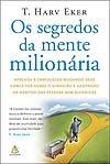 Compre o livro Os Segredos da Mente Milionária no Submarino