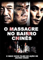 Baixar Filme O Massacre no Bairro Chinês (Dublado)