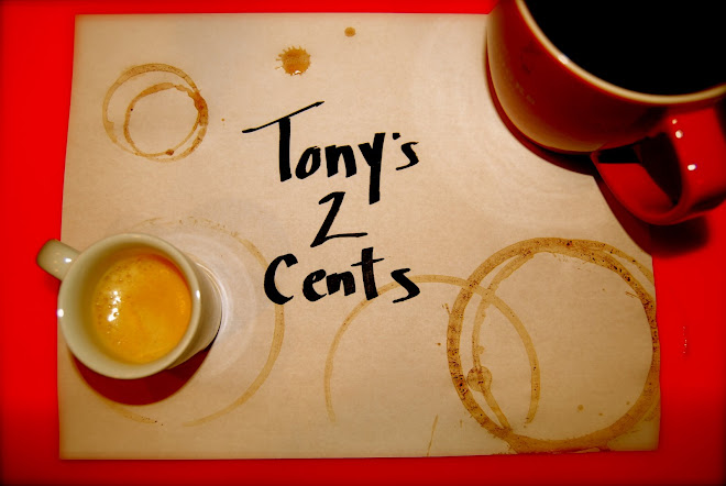Tony&#39;s2Cents