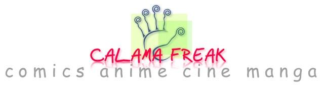 Calama Freak comics anime cine y mas... Calama