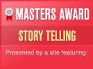 Masters Award Story Telling
