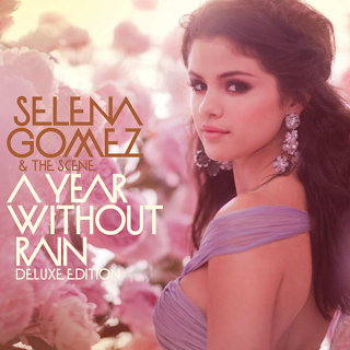 Selena Gomez - A Year Without Rain [Special Edition]
