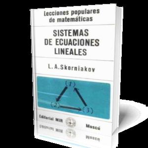 Sistema De Ecuaciones Lineales - L. A. Skorniakov