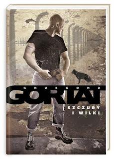 Grzegorz Gortat. Szczury i wilki.